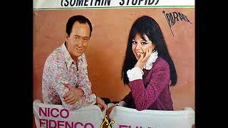 Nico Fidenco & Fulvia....Qualche stupido ti amo (Somethin' stupid)
