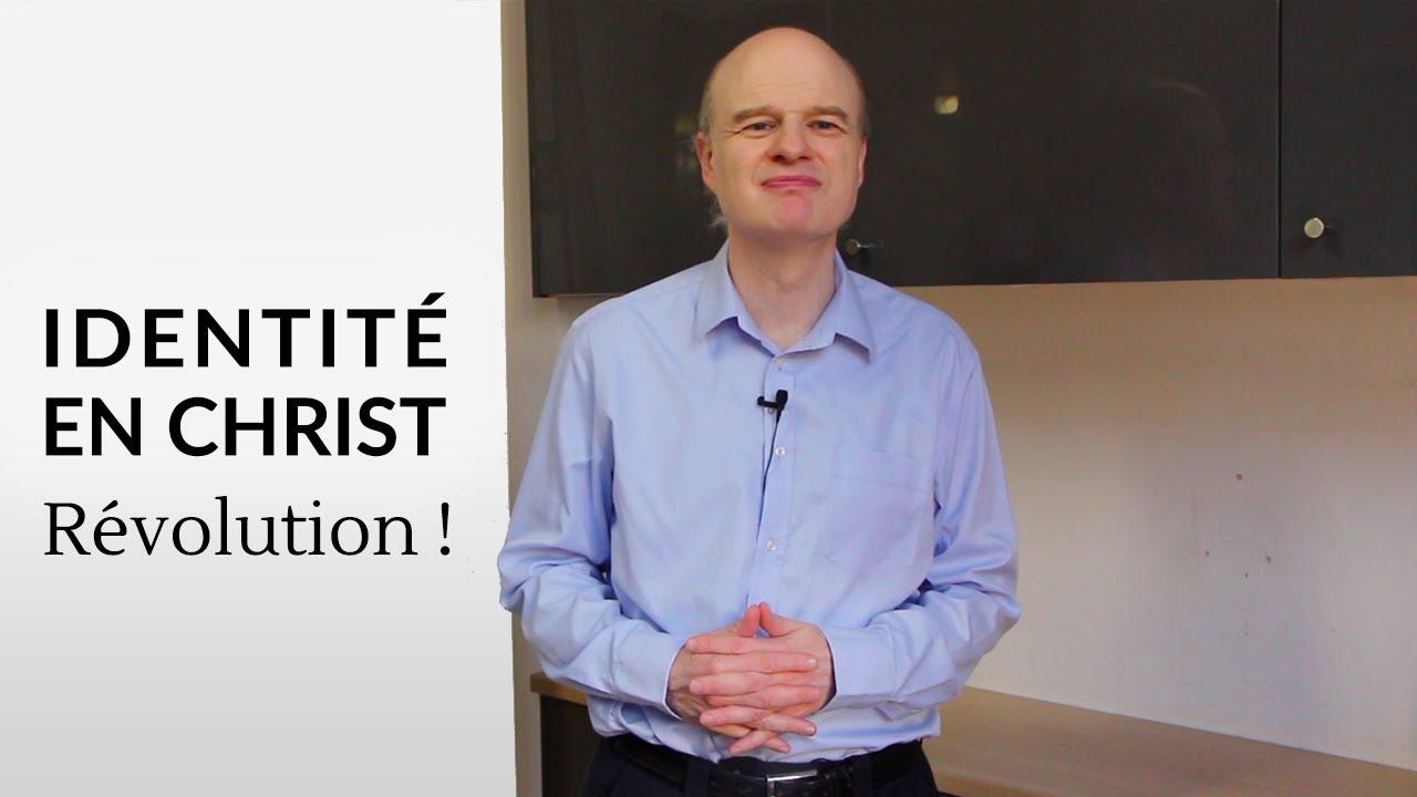 Identité en Christ : Revolution !