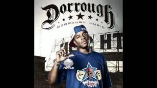 Dorrough - Get Big Remix feat Diddy, Yo Gotti, Bun B, Diamond, Shawty Lo, Wiz Khalifa & Maino