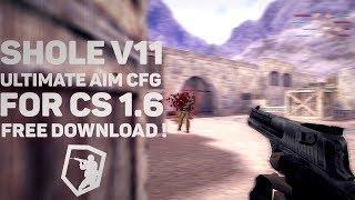 🔥 SHOLE V11 ULTIMATE AIM CFG FOR CS 1.6 [CFG+DLL+ASI] 2018 🔥