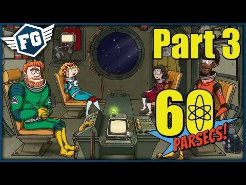 MOJE NERVY... - 60 Parsecs! #3