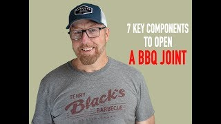 Seven key components to open a BBQ restaurant