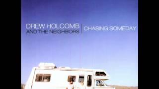 Drew Holcomb and the Neighbors | Behind Sunglasses [BONUS TRACK]