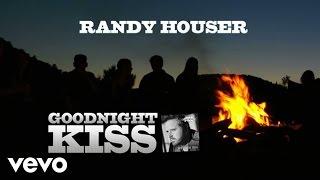 Randy Houser - Goodnight Kiss (Lyric Video)