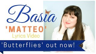 "Basia  -  ""Matteo"" (lyrics video)"