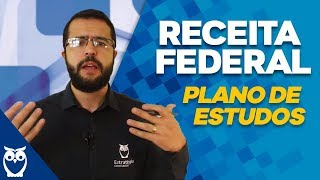 Concurso Receita Federal: Plano de Estudos - Prof. Fábio Dutra