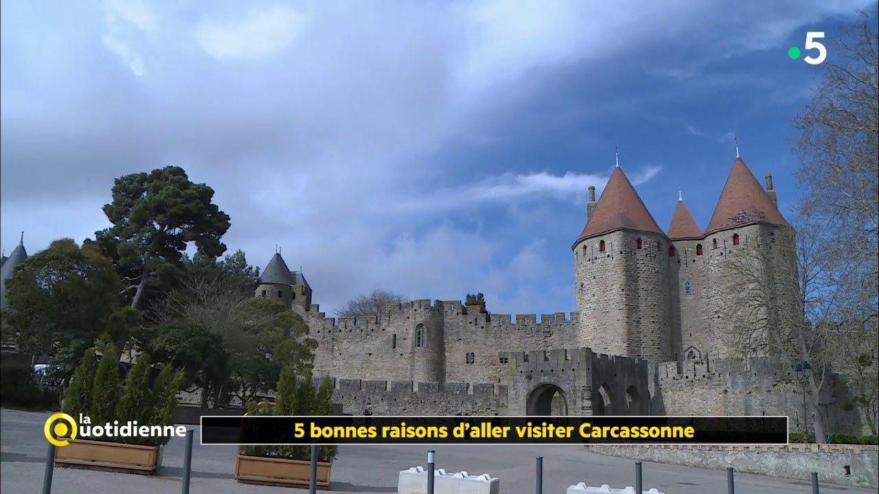 Les 5 bonnes raisons de visiter Carcassonne