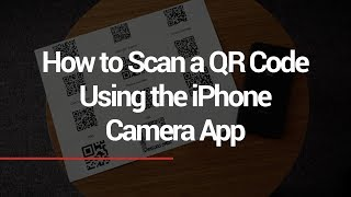 Scan QR Codes with iPhone Camera App