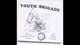 """YOUTH BRIGADE """"FULL FORCE"""""""