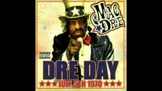 Mac Dre - Dre Day - Roll Wit Feat Zion I
