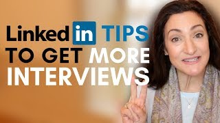 2 LinkedIn Tips To Get More Job Interviews