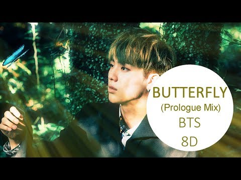 BTS (방탄소년단) _BUTTERFLY (PROLOGUE MIX) [8D USE HEADPHONE] 🎧