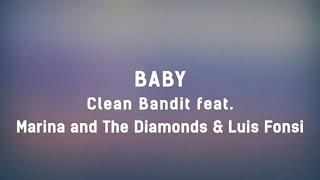 Gambar cover Clean Bandit - Baby feat. Marina & Luis Fonsi (Lyrics) 💖💖💖