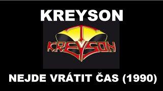 Video Kreyson - Nejde vrátit čas 1990