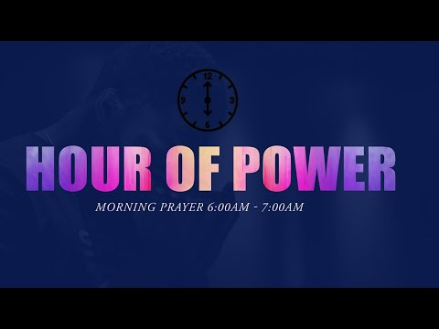 HOUR OF POWER   Fri. May 21th. 2021