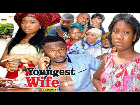 YOUNGEST WIFE 2 - 2018 LATEST NIGERIAN NOLLYWOOD MOVIES