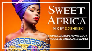Dj Shinski – Sweet Africa Mix (Ft Rhumba