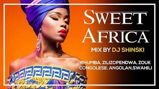 Dj Shinski – Sweet Africa Mix (Ft Rhumba