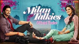 Milan Talkies - Official Trailer   Ali, Shraddha, Ashutosh, Sanjay, Reecha & Sikandar   15Mar2019