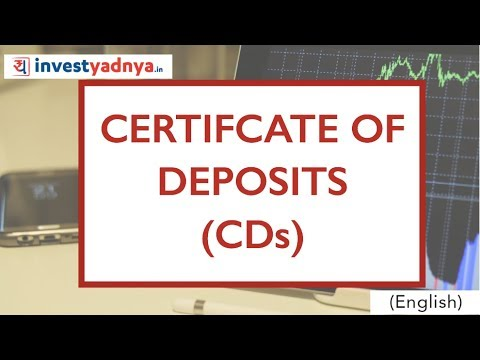 What is Certificate of Deposit (CDs)? | Features & Interest Calculation with Example