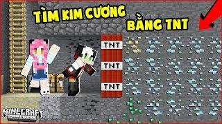 REDHOOD THỬ THÁCH ĐI TÌM HANG KIM CƯƠNG BẰNG TNT TRONG MINECRAFT*CÁCH CHẾ TẠO TNT BIẾT ĐÀO KIM CƯƠNG