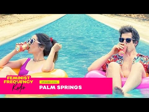 Andy Samberg and Cristin Milotti Put a Fresh Spin on Groundhog Day in Palm Springs | FFR #132