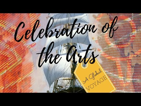 Celebration Of The Arts 2017: A Global Voyage