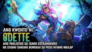 Ang Kwento Ni Odette | Mobile Legend Pinoy Story