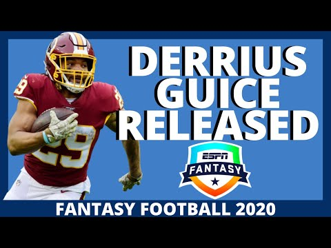2020 Fantasy Football – Derrius Guice Released – Fantasy Football Impact