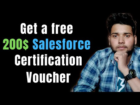 How to get a 200$ Salesforce CERTIFICATION Voucher - 2 Simple ...