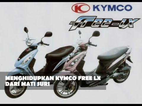 DIARY NMAX   MENGHIDUPKAN KYMCO FREE LX DARI MATI SURI