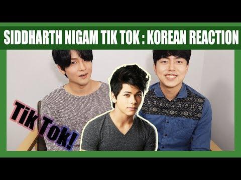 Indian Tik Tok Reaction by Korean Dost | Siddharth Nigam | Tik Tok India