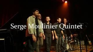 Jeu. 07/12 - 20h30 : Serge Moulinier 5tet - Release Party // Comptoir Éphémère