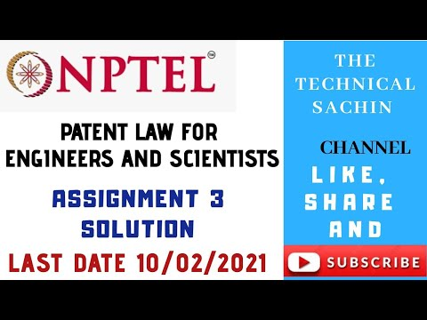 NPTEL Patent Law For Engineers And Scientists|| Assignment -3 ...