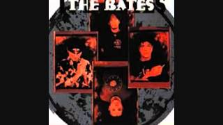The Bates - She Won't come Back