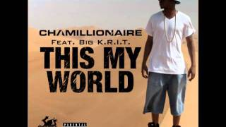 Chamillionaire Ft. Big KRIT - This My World (Sloed-n-Thoed by DJ J Jizzle)