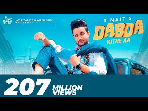 Dabda Kithe Aa | ( Full HD) | R Nait Ft. Gurlez Akhtar | Mista Baaz | New Punjabi Songs 2019
