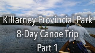 8-Day Canoe Trip in Killarney Provincial Park - Part 1