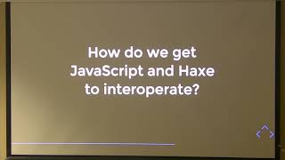 Demystifying Haxe to JavaScript - Philippe Elsass