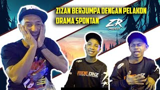 ZR PROJECT   Zizan berjumpa dengan pelakon drama spontan