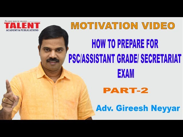 How To Prepare For PSC/Assistant Grade/ Secretariat EXAM | MOTIVATION | Adv. Gireesh Neyyar Part-2