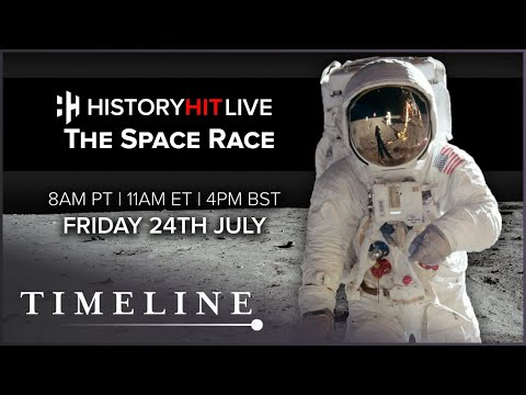 The History Of The Space Race   History Hit LIVE on Timeline
