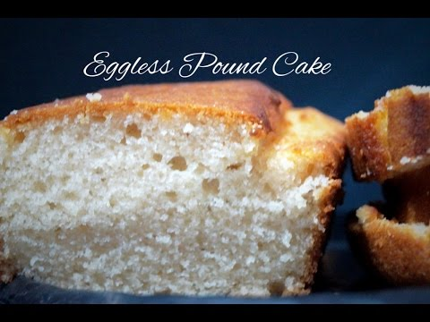Video No Butter Easy Eggless Pound Cake Recipe in Convention Microwave( Step by Step Eggless Pound Cake)