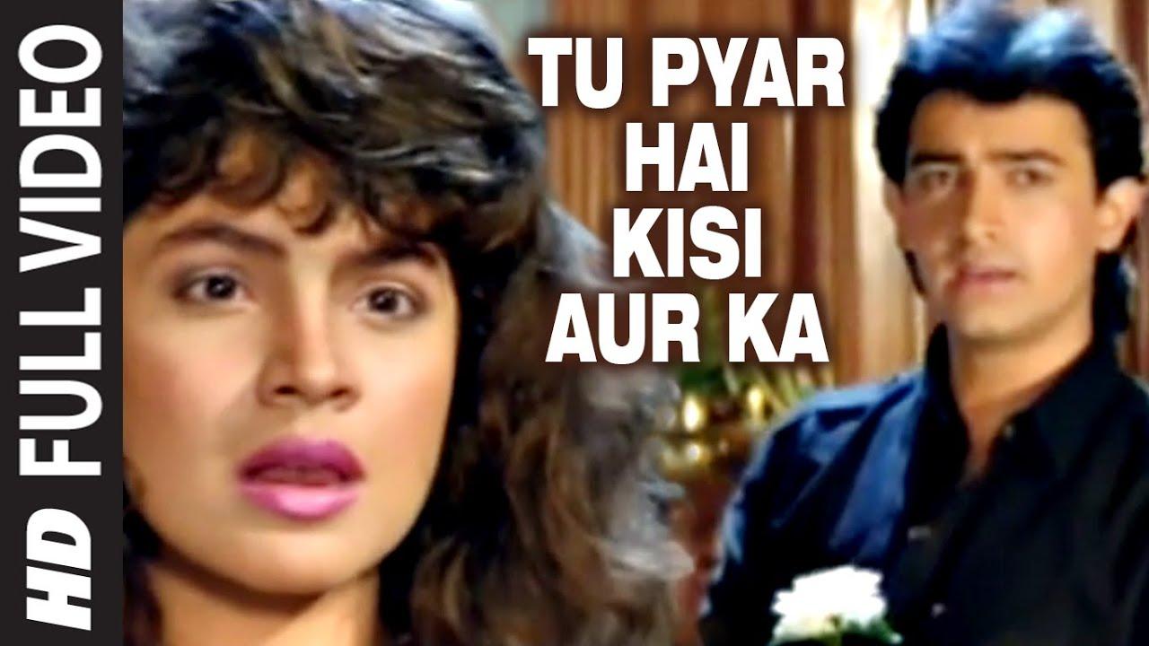 Tu Pyar Hai Kisi Aur Ka Lyrics