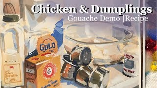Chicken And Dumplings Gouache Demo & Recipe | Also: Best Painting/Life Advice I've Ever Received.