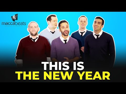 The Maccabeats - This Is the New Year - Rosh Hashanah
