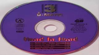 3 O Matic - hand in hand Hands In The Air Mix 1995
