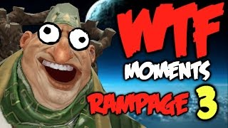 Dota 2 WTF Rampage Compilation 3