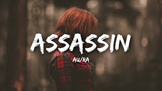 AuRa   Assassin (Lyrics)