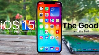 iOS 15 Beta 7 - The Good and The Bad Review